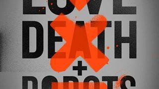 《爱,死亡和机器人》百度网盘下载